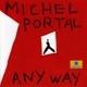 portal,michel any way