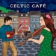 putumayo presents/various celtic caf?