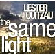 quitzau,lester the same light