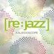 re:jazz kaleidoscope