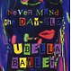 rubella ballet never mind the day-glo