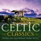 santiano/celtic woman/secret garden/faun celtic classics