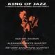 saxman/beets,alexander qua./artvark saxo king of jazz (tribute to hm king bhumibo