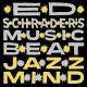 schrader,ed's music beat jazz mind