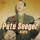 seeger,pete the pete seeger story