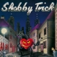 shabby trick badass