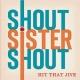 shout sister shout hit that jive
