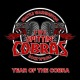spittin' cobras,the year of the cobra