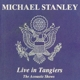 stanley,michael live in tangiers (the acoustic show