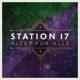 station 17 alles f�r alle