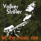 strifler,volker let the music rise
