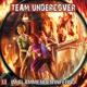 team undercover team undercover 13: im flammenden infern