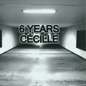 v.a. - 6 Years Cécille Records (cécille)