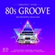 various 80s groove-greatest ever