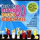 various best of disco 80s cocktail