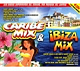 various caribe mix and ibiza mix