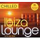 various chilled ibiza lounge