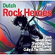 various dutch rock heroes