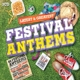 various festival anthems-latest & greatest