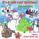 various it's a cold,cold christmas: ice an