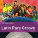 various rough guide: latin rare groove vol.2