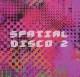 various spatial disco vol.2