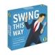 various swing this way