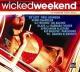 various wicked weekend