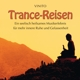 vinito trance-reisen