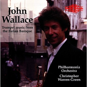 wallace/philharmonia,the - trumpet music from the italian baroque (nimbus)