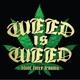 weed is weed blunt force trauma