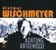 wischmeyer,dietmar achtung artgenosse (2cd)