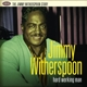 witherspoon,jimmy hard working man