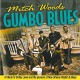 woods,mitch gumbo blues