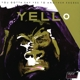 yello you gotta say yes to antother excess (20