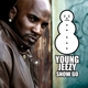 young jeezy snow go