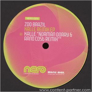 zoo brazil - kalle (remixes) BACK IN (nero recordings)