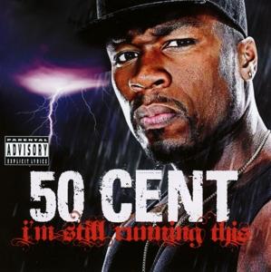 50 cent - i'm still running this