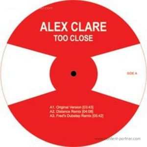 Alex Clare - Too Close (Distance & Fred's Rmx) [BACK IN]