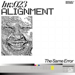 Alignment - THE SAME ERROR EP