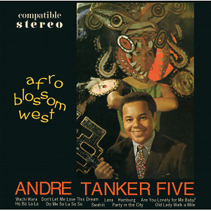 Andre Tanker Five - Afro Blossom West (180g Reissue)