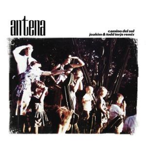 Antena - Camino Del Sol (Joakim/Terje Rmxs) [Reissue 2019]
