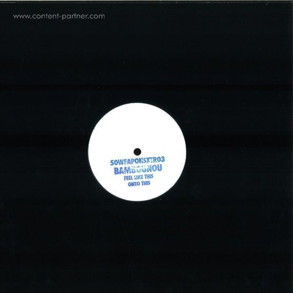 Bambounou - Feel Like This / Onto This (Back)