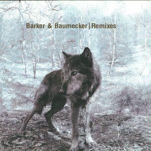 Barker & Baumecker - Remixes (Blawan, Third Side, Kobosil)