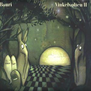 Bauri - Vinkelvolten II