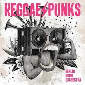 Berlin Boom Orchestra - Reggae Punks (LP)