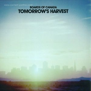 Boards Of Canada - Tomorrow's Harvest (2LP+MP3/Gatefold)