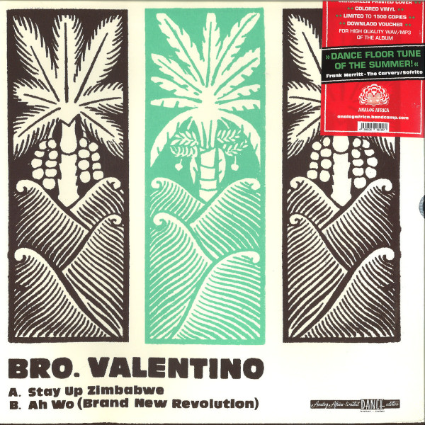 Bro. Valentino - Stay Up Zimbabwe / Ah Wo (Brand New Revolution)