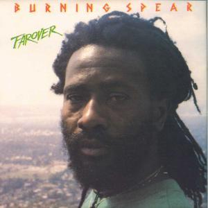 Burning Spear - Far Over