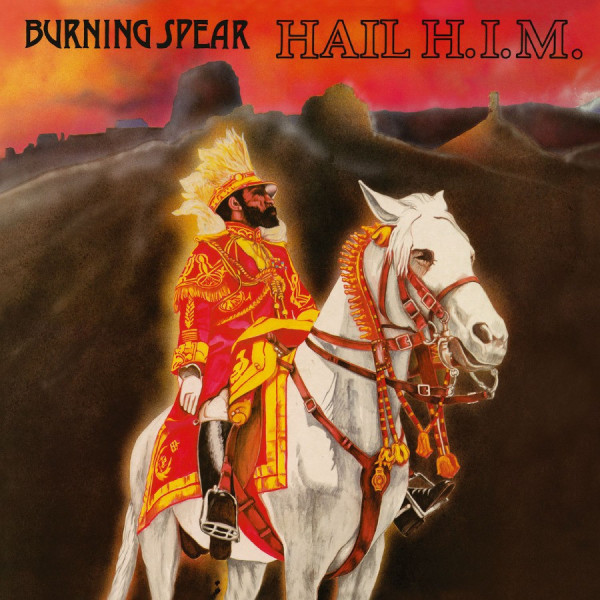 Burning Spear - Hail H.I.M. (Rem. 180g LP)